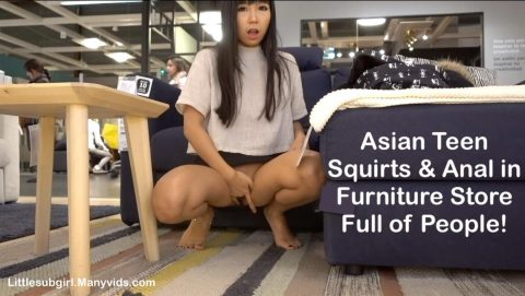 Littlesubgirl - Hot Asian Squirt&Anal in Furniture Store