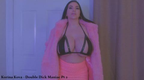 Korina Kova - Double Dick Maniac Pt 2